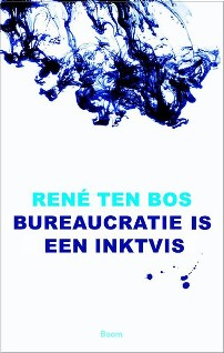 Bureaucratie is een inktvis renee ten bos 200